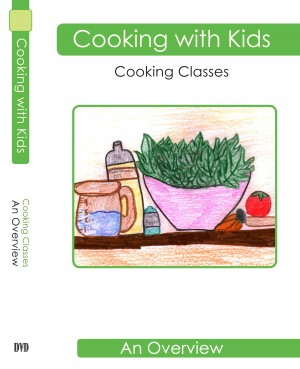 Cooking with Kids Overview DVD Front Cover